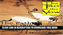 [PDF] The Tao of the Vow: The Path to YOUR Perfect Vows:  How to Write and Deliver Your Wedding