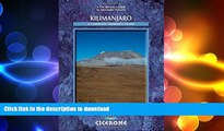 READ THE NEW BOOK Kilimanjaro: A Trekker s Guide (Cicerone Mountain Walking S) READ EBOOK