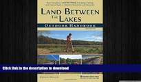 FAVORIT BOOK Land Between The Lakes Outdoor Handbook: Your Complete Guide for Hiking, Camping,