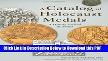 [PDF] A Catalog of Holocaust Medals: A History Etched in Metal Full Online