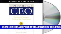 New Book How to Become CEO: The Rules for Rising to the Top of Any Organization