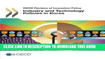 [PDF] Industry and Technology Policies in Korea (Oecd Reviews of Innovation Policy) Popular Online