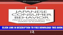 Collection Book Japanese Consumer Behaviour: From Worker Bees to Wary Shoppers (ConsumAsian Series)