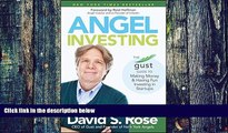 Big Deals  Angel Investing: The Gust Guide to Making Money and Having Fun Investing in Startups