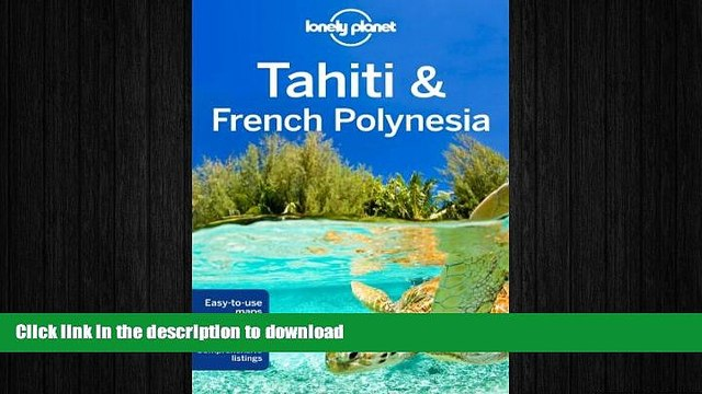 READ THE NEW BOOK Lonely Planet Tahiti   French Polynesia (Travel Guide) READ EBOOK