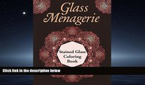 Online eBook Glass Menagerie: Stained Glass Coloring Book (Stained Glass Coloring and Art Book