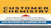 New Book Customer Chemistry: How to Keep the Customers You Want and Say Goodbye to the Ones You