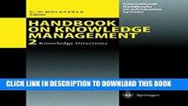 [PDF] Handbook on Knowledge Management 2: Knowledge Directions (International Handbooks on