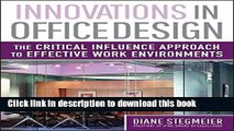 PDF Innovations in Office Design: The Critical Influence Approach to Effective Work Environments