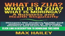 Collection Book What is Zija?  What is in Zija?  What is Moringa?: A Business and Health Singularity
