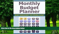Big Deals  Monthly Budget Planner: Money Management for Personal Budget  Free Full Read Most Wanted
