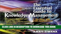 Collection Book The Essential Guide to Knowledge Management: E-Business and CRM Applications