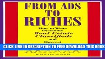 New Book From Ads to Riches: How to Write Dynamite Real Estate Classifieds and Harvest the Results