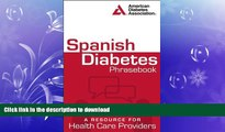 READ  Spanish Diabetes Phrasebook: A Resource for Health Care Providers (Spanish Edition)  BOOK