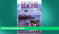 READ book  Walks and Hikes on the Beaches Around Puget Sound (Walks and Hikes Series) VI  FREE
