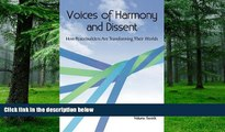 Big Deals  Voices of Harmony and Dissent: How Peacebuilders are Transforming Their Worlds  Free