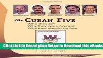 [Download] The Cuban Five: Who they are. Why they were framed. Why they should be free. From the