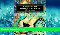 For you Creations Art Relaxing   Uplifting Creations: Abstract Fine Art Coloring Book