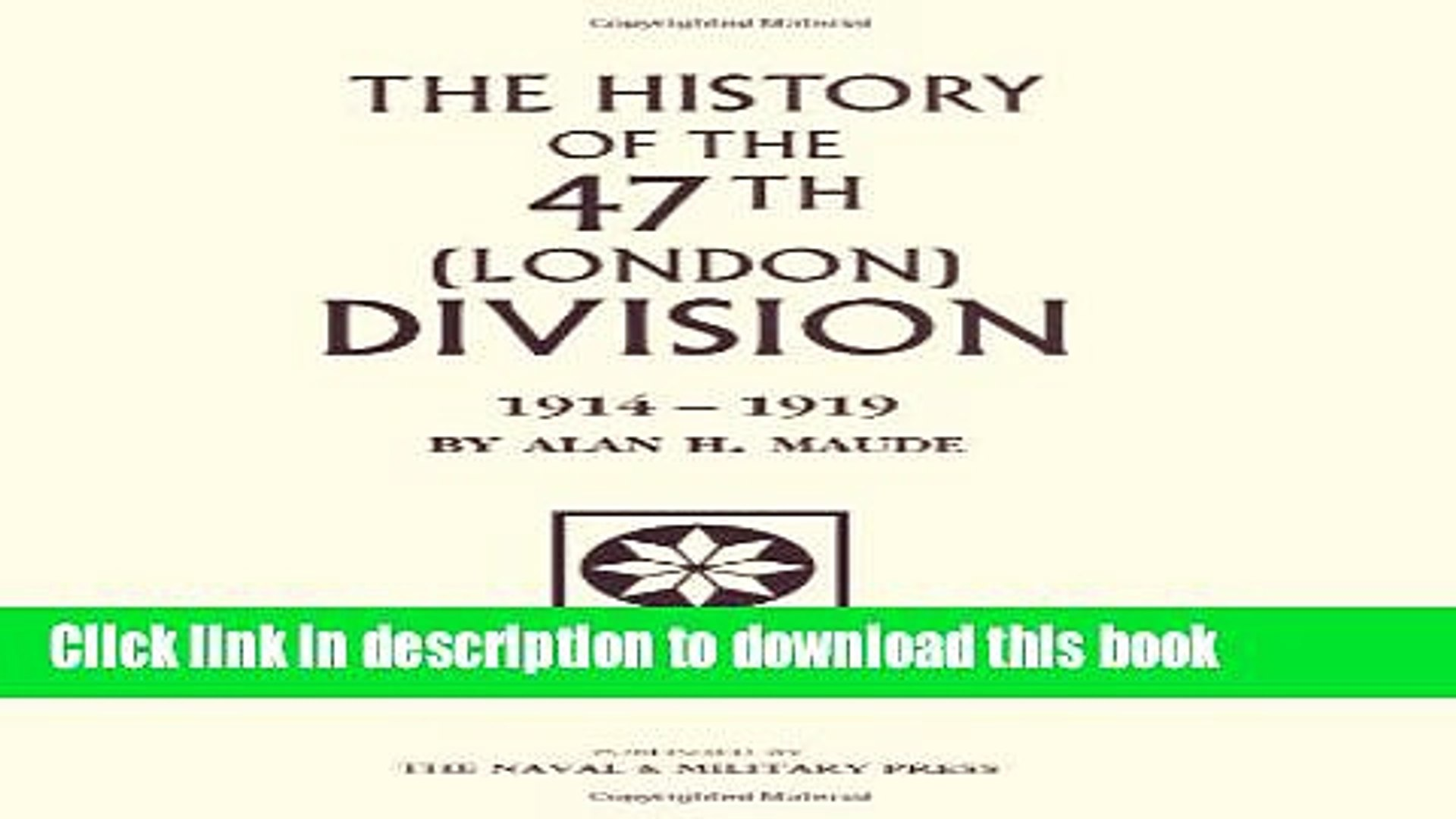 Read The History Of The 47Th (London) Division 1914-1919  PDF Online