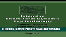 New Book Intensive Short-Term Dynamic Psychotherapy: Selected Papers of Habib Davanloo, M.D.
