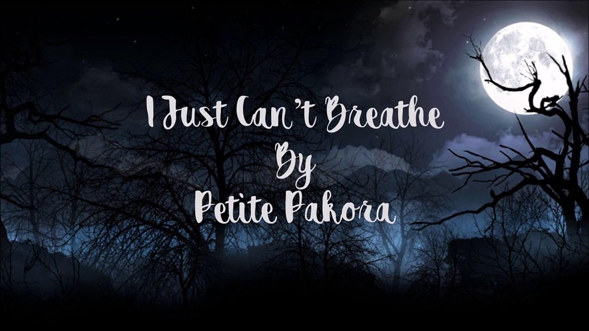 I JUST CAN'T BREATHE - Lyric Video Petite Pakora UK Songwriter