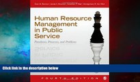 Must Have  Human Resource Management in Public Service: Paradoxes, Processes, and Problems  READ