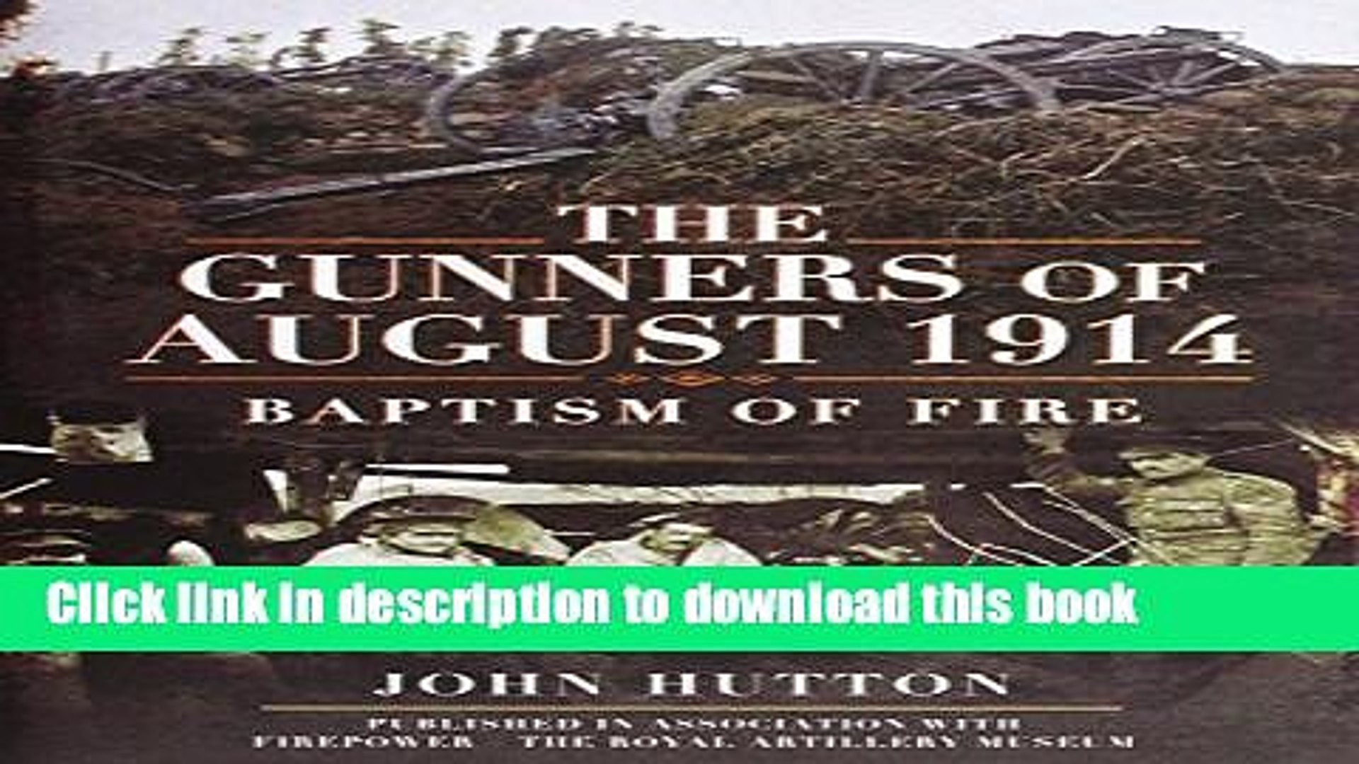 Read The Gunners of August 1914: Baptism of Fire  Ebook Free