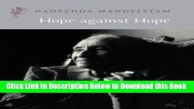 [Best] Hope Against Hope (Harvill Press Editions) Online Ebook