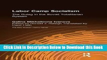 [PDF] Labor Camp Socialism: The Gulag in the Soviet Totalitarian System (New Russian History) Free