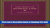 [Reads] The Spirit of Roman Law (Spirit of the Laws) Online Ebook