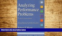 Must Have  Analyzing Performance Problems: Or, You Really Oughta Wanna--How to Figure out Why