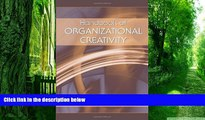 Big Deals  Handbook of Organizational Creativity  Free Full Read Best Seller