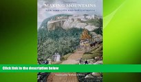 READ book  Making Mountains: New York City and the Catskills (Weyerhaeuser Environmental Books)