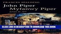 [PDF] John Piper, Myfanwy Piper: Lives in Art Popular Online