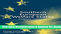 [Download] Southern European Welfare States: Problems, Challenges and Prospects Free Books