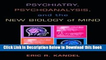 [Reads] Psychiatry, Psychoanalysis, and the New Biology of Mind Online Ebook