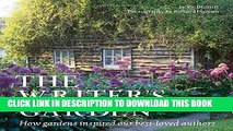 [Download] The Writer s Garden: How Gardens Inspired our Best-loved Authors Hardcover Free