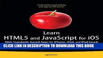 [PDF] Learn HTML5 and JavaScript for iOS: Web Standards-based Apps for iPhone, iPad, and iPod
