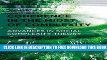 Collection Book Coherence in the Midst of Complexity: Advances in Social Complexity Theory