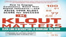 New Book Klout Matters: How to Engage Customers, Boost Your Digital Influence--and Raise Your