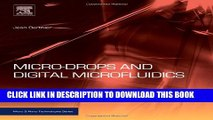 Collection Book Micro-Drops and Digital Microfluidics, Second Edition (Micro and Nano Technologies)