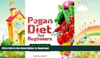 FAVORITE BOOK  Pegan Diet For Beginners: Reduce Inflammation   Lose Weight With A Paleo And Vegan