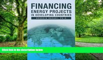 Big Deals  Financing Energy Projects in Developing Countries  Free Full Read Most Wanted