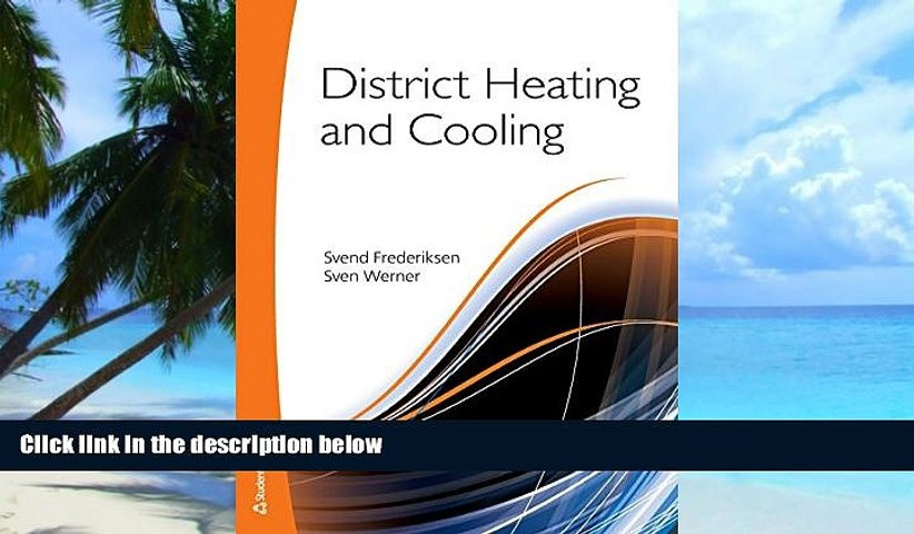 Must Have PDF  District Heating and Cooling  Free Full Read Best Seller