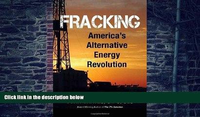 Big Deals  Fracking: America s Alternative Energy Revolution  Best Seller Books Most Wanted