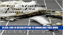 [New] Un Mariage Pour Les Loups (Royaume Des Loups-Garous t. 3) (French Edition) Exclusive Online
