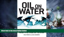 Big Deals  Oil on Water: Tankers, Pirates and the Rise of China  Free Full Read Most Wanted