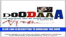 [PDF] Doodaaa: The Balletic Art of Gavin Twinge: A Novel Full Online