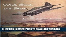 [Read PDF] Wind, Sand, and Stars Ebook Online