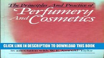Collection Book Principles and Practice of Perfumery and Cosmetics: The Scientific Background
